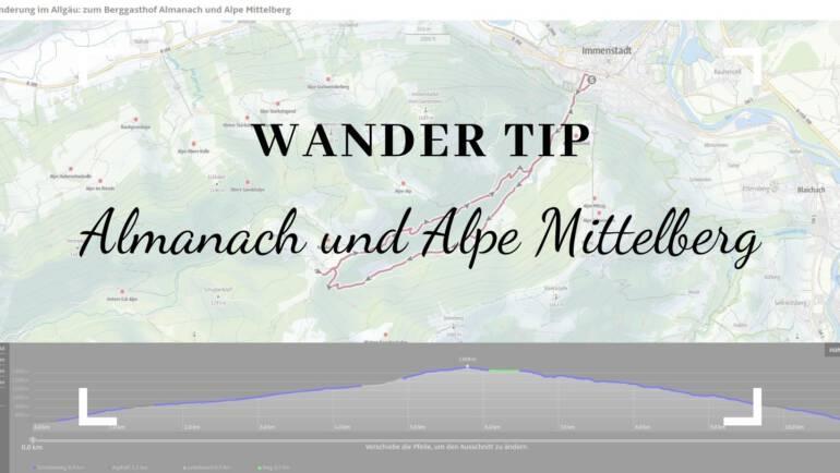 Hundewanderung im Allgäu – Almanach und Alpe Mittelberg